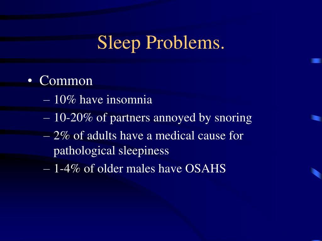 Sleep Problems.