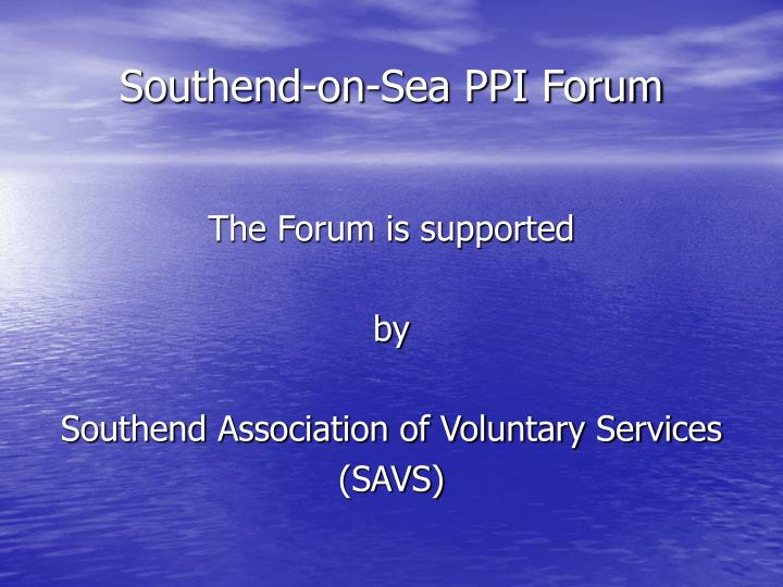 Southend on sea ppi forum3