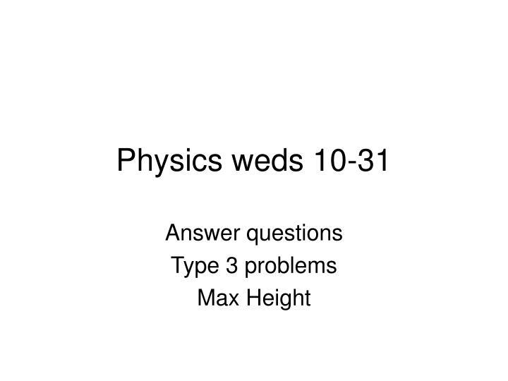 physics weds 10 31 n.