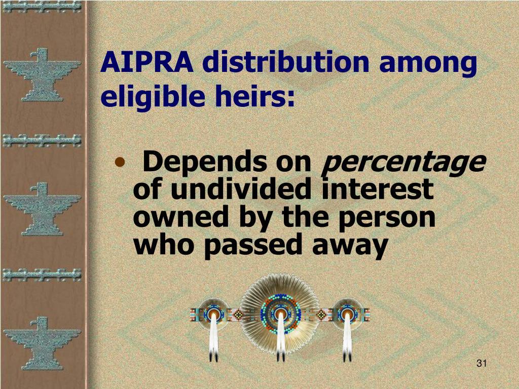 AIPRA distribution among eligible heirs: