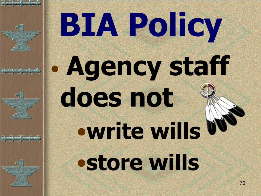 BIA Policy