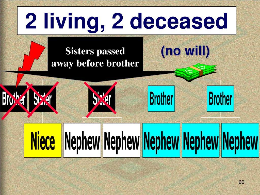 2 living, 2 deceased