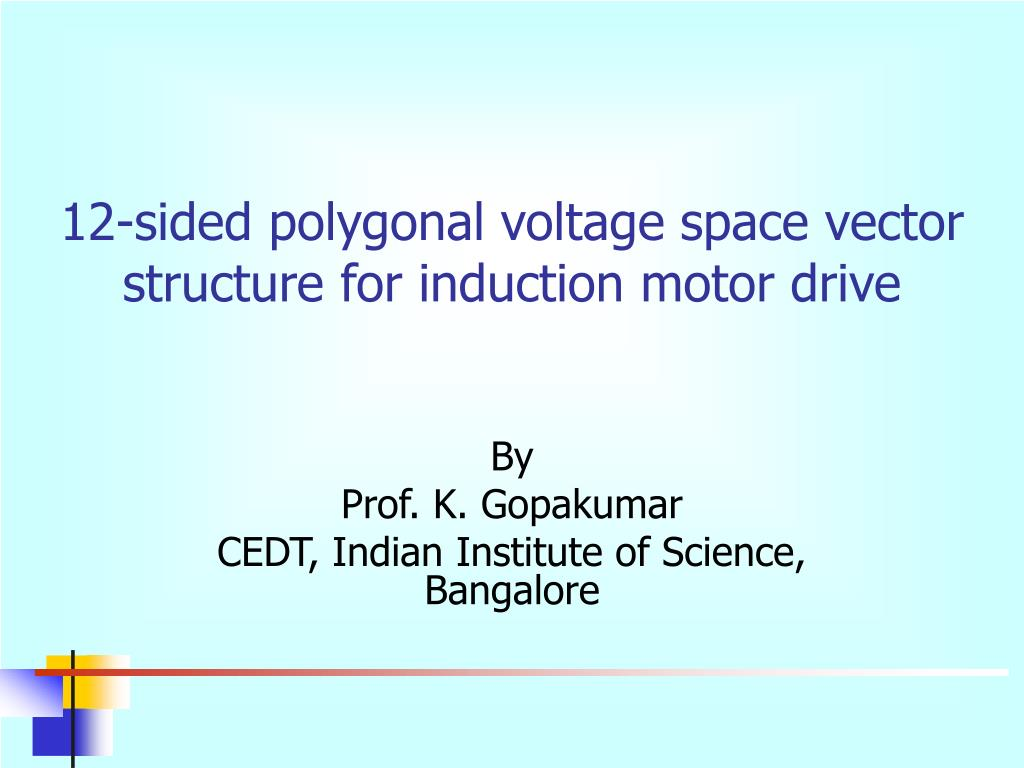 12-sided polygonal voltage space vector structure for induction motor drive