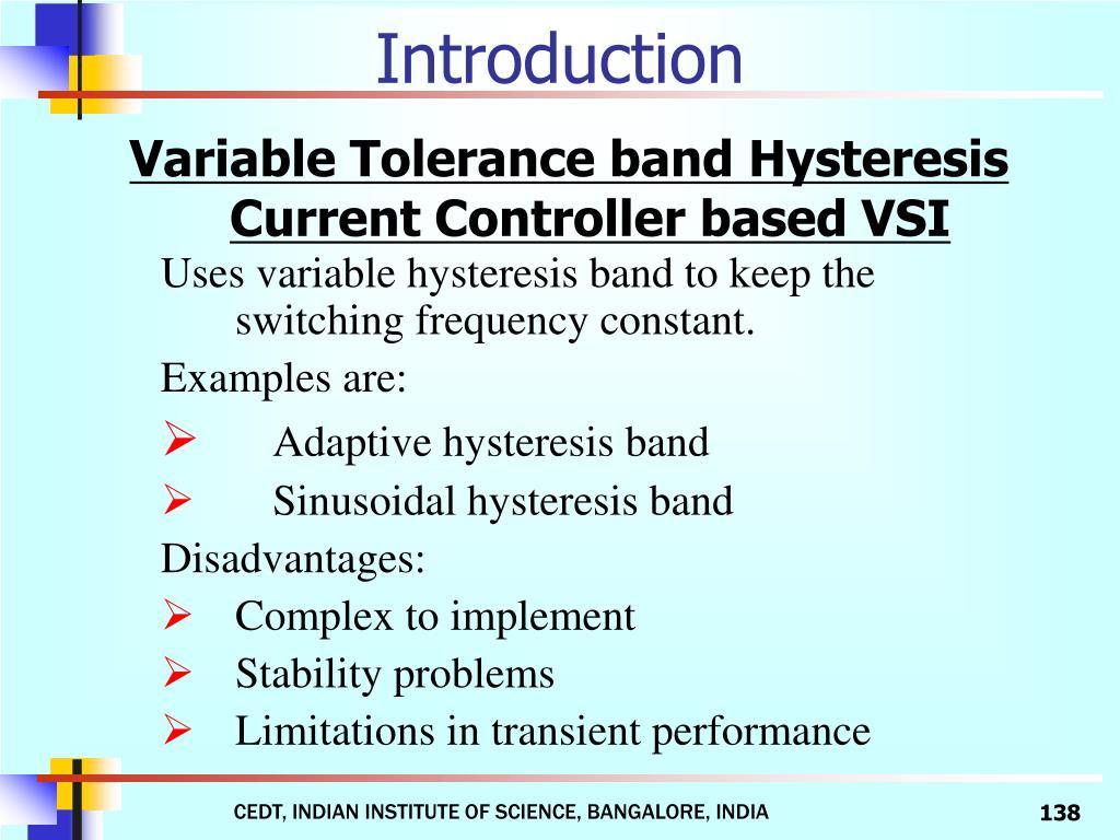 Variable Tolerance band Hysteresis Current Controller based VSI