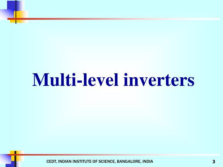 Multi-level inverters