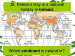 st patrick s day is a national holiday in ireland