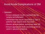 avoid acute complications of dm13