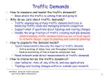 traffic demands