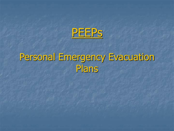 PPT - PEEPs Personal Emergency Evacuation Plans PowerPoint ...