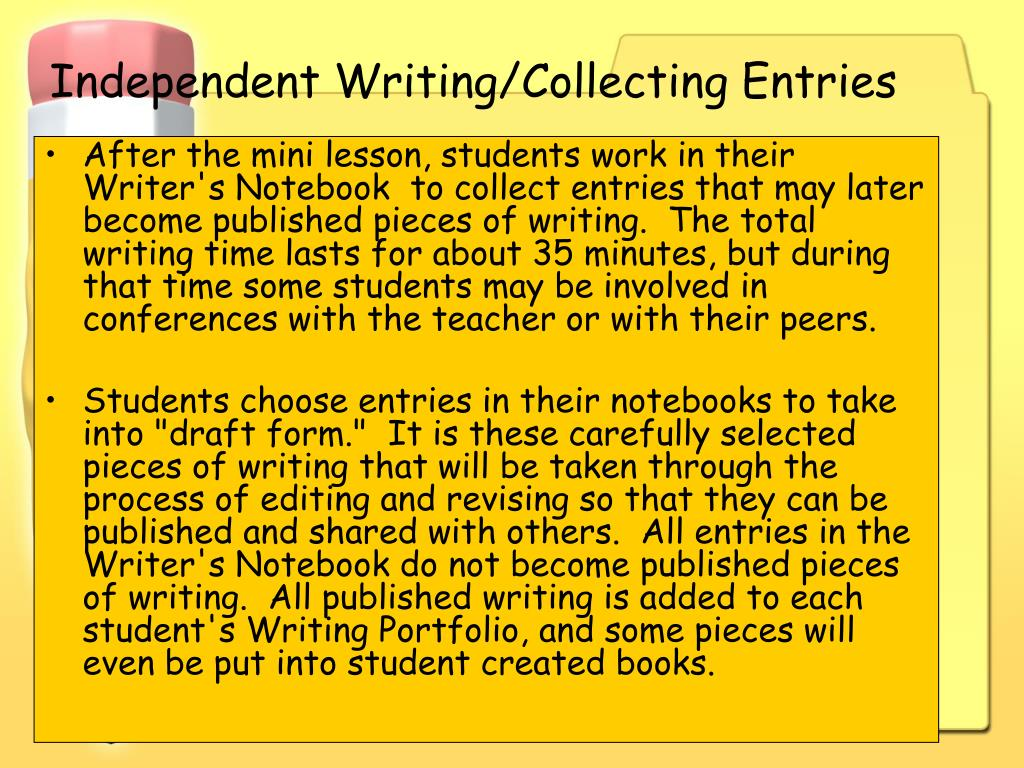 Independent Writing/Collecting Entries