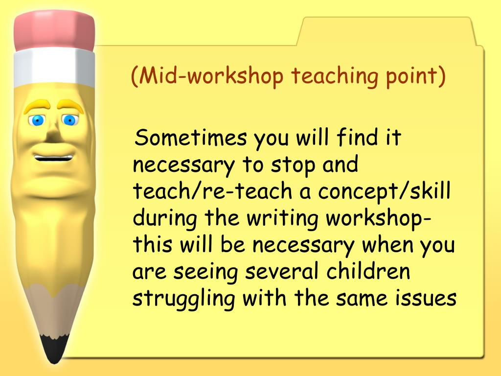 (Mid-workshop teaching point)