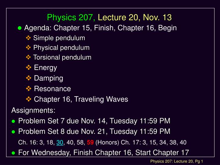 physics 207 lecture 20 nov 13 n.