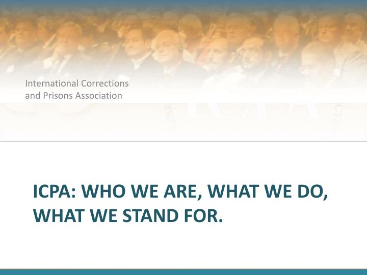 Icpa who we are what we do what we stand for