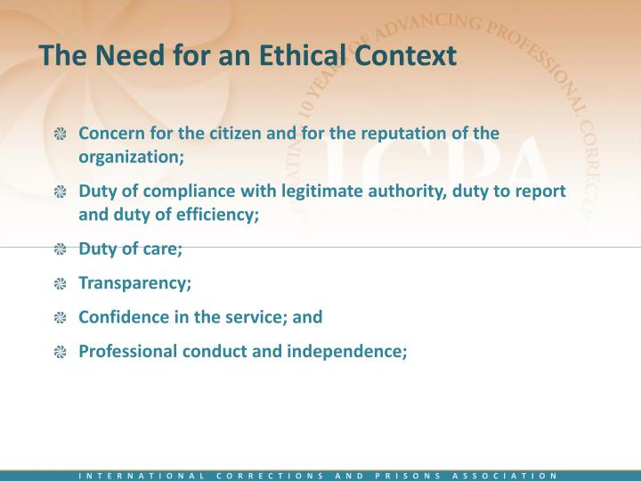 The Need for an Ethical Context