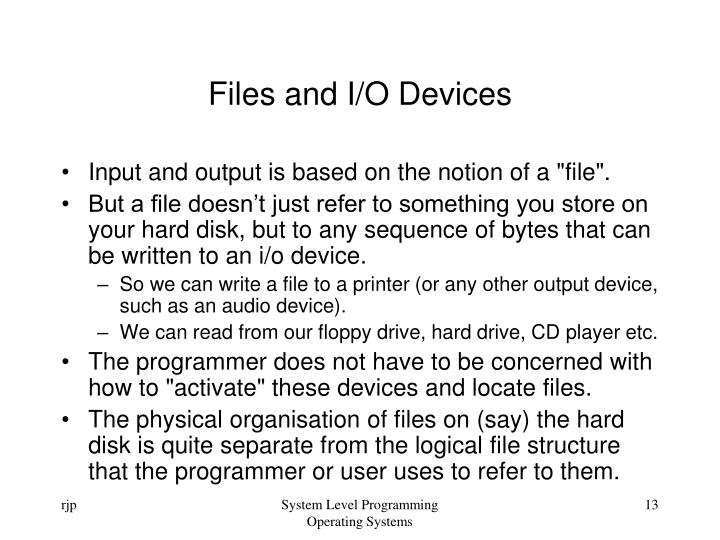 Files and I/O Devices
