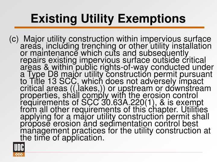 Existing Utility Exemptions