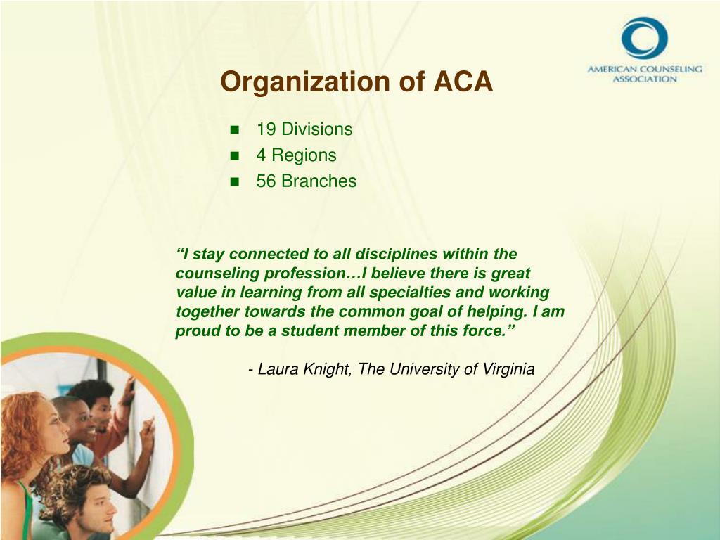 Organization of ACA