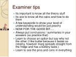 examiner tips