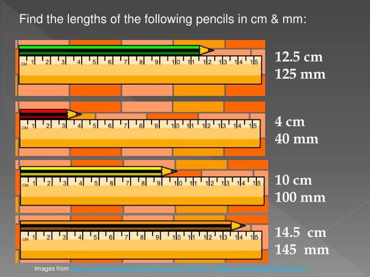 Find the lengths of the following pencils in cm & mm:
