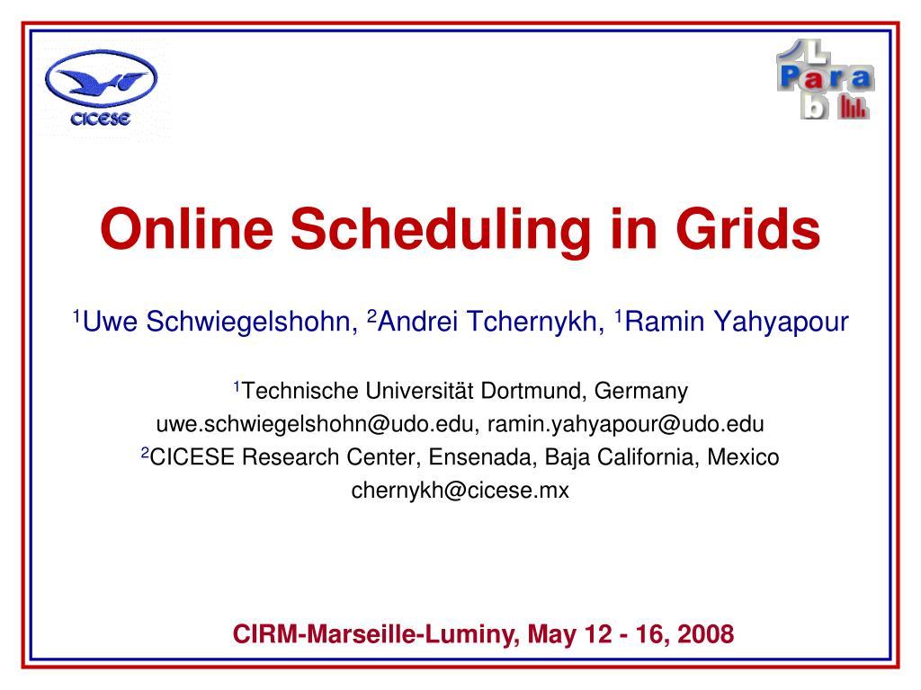 online scheduling in grids l.
