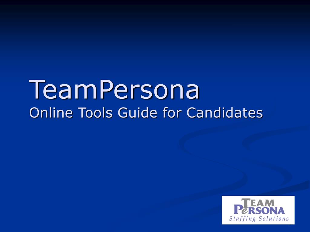 teampersona online tools guide for candidates l.