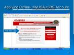 applying online myusajobs account