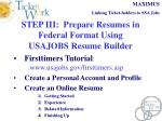 step iii prepare resumes in federal format using usajobs resume builder