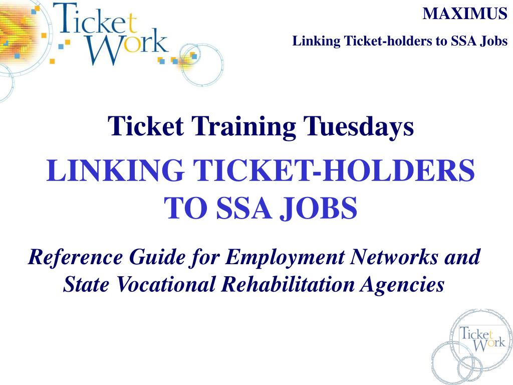 ticket training tuesdays linking ticket holders to ssa jobs l.