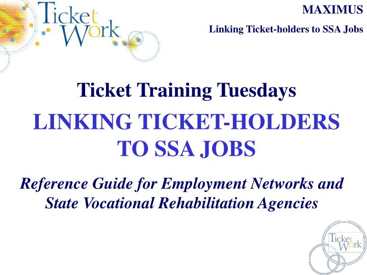 ticket training tuesdays linking ticket holders to ssa jobs n.