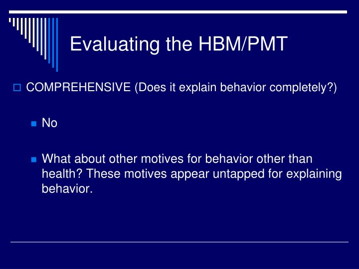 Evaluating the HBM/PMT