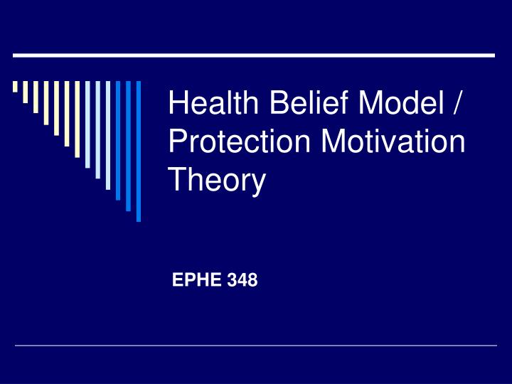 Health belief model protection motivation theory