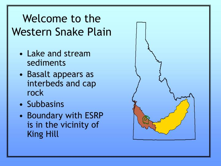 Welcome to the western snake plain