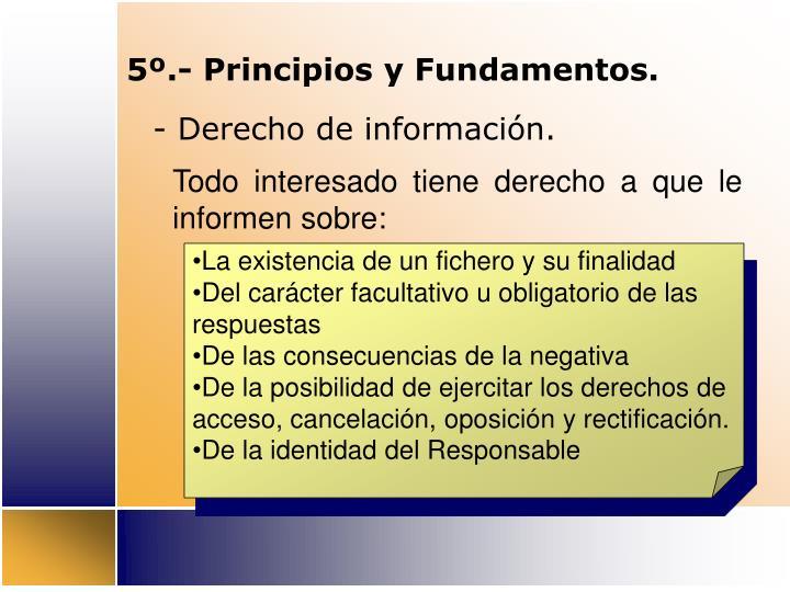 5º.- Principios y Fundamentos.