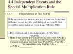 4 4 independent events and the special multiplication rule