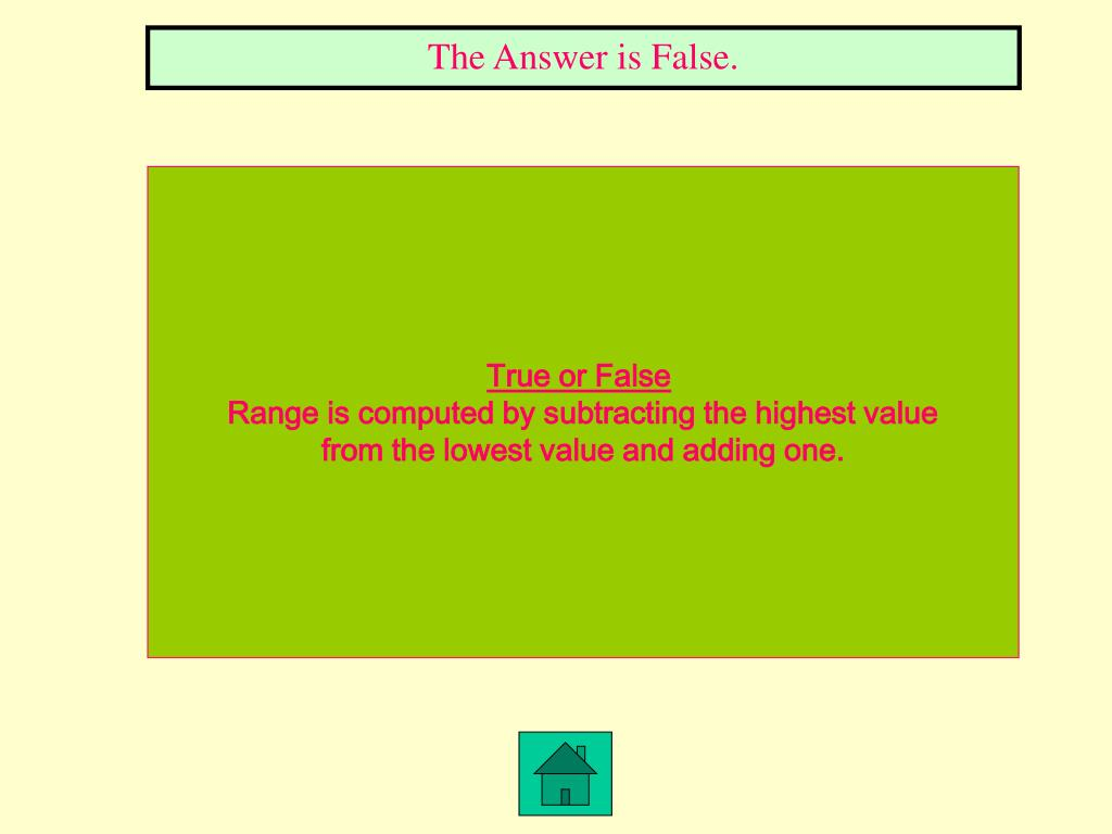 The Answer is False.