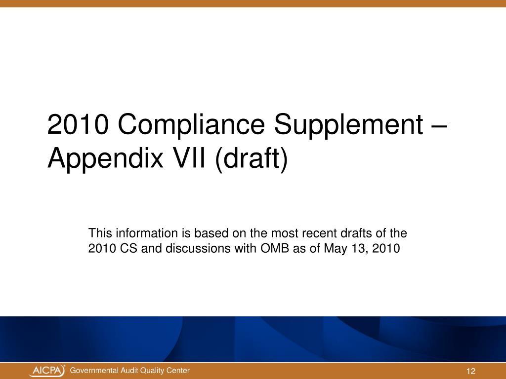 2010 Compliance Supplement – Appendix VII (draft)