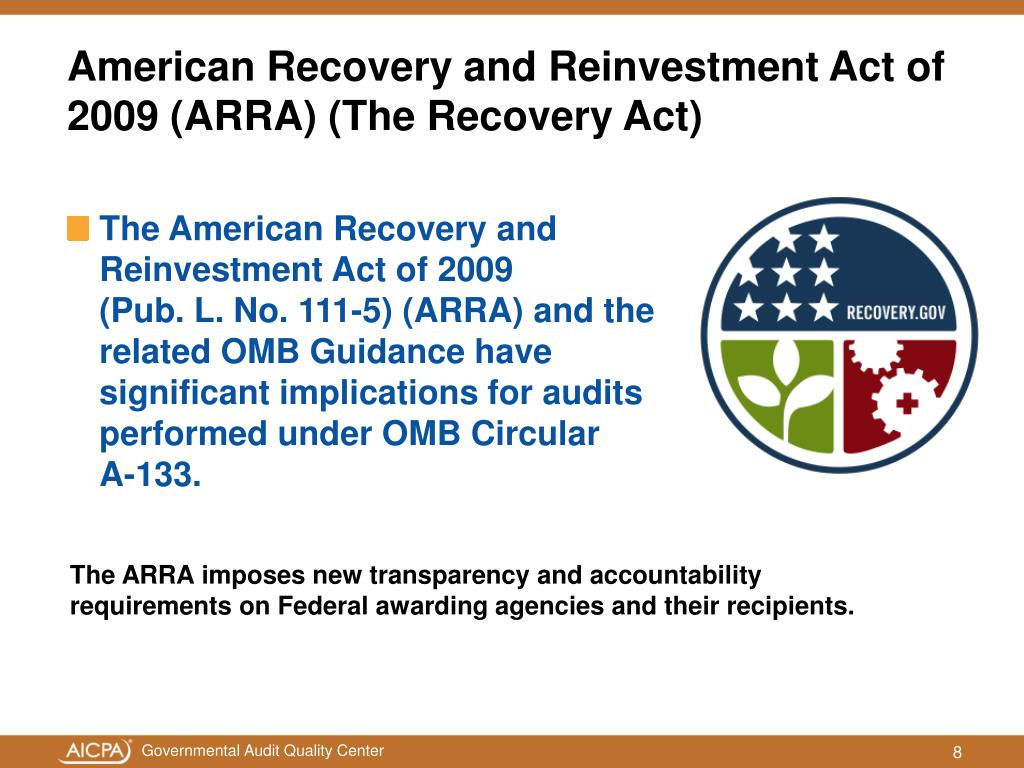 American Recovery and Reinvestment Act of 2009 (ARRA) (The Recovery Act)
