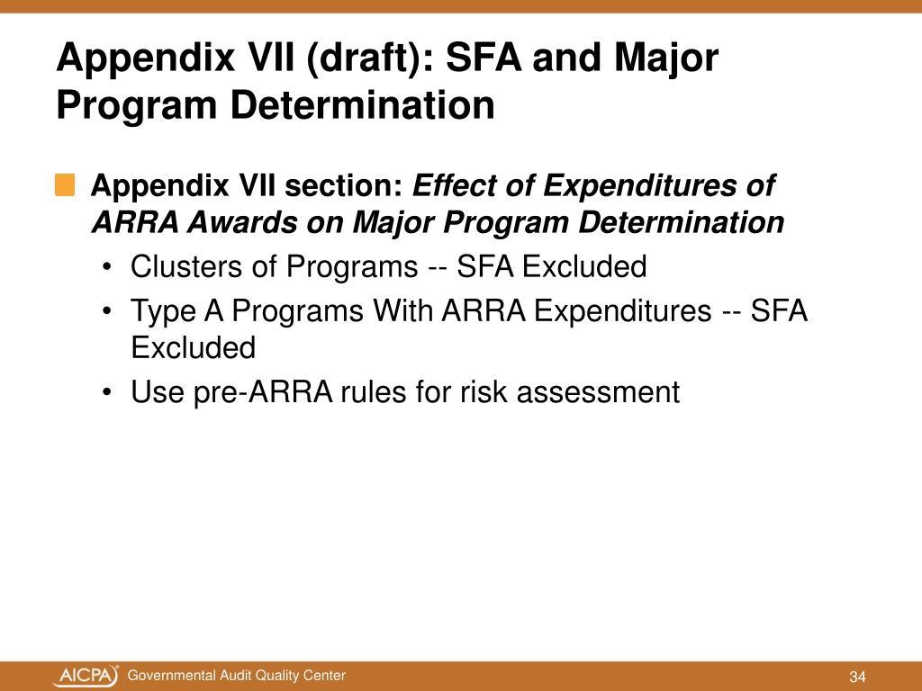 Appendix VII (draft): SFA and Major Program Determination