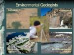 environmental geologists