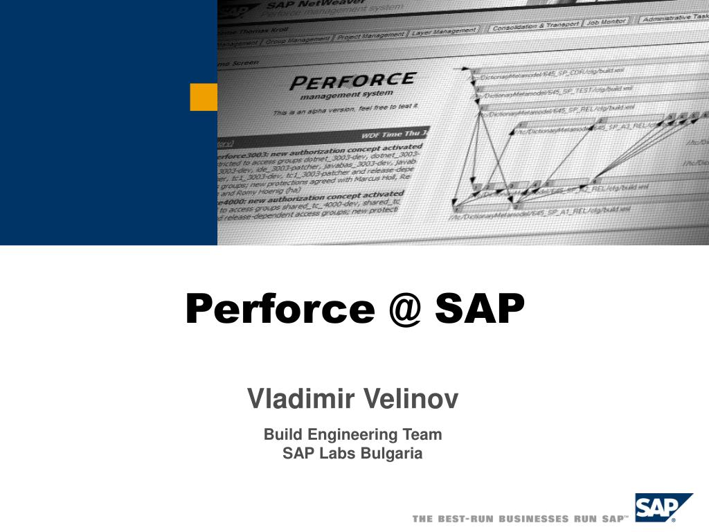 PPT - Perforce @ SAP PowerPoint Presentation - ID:475392