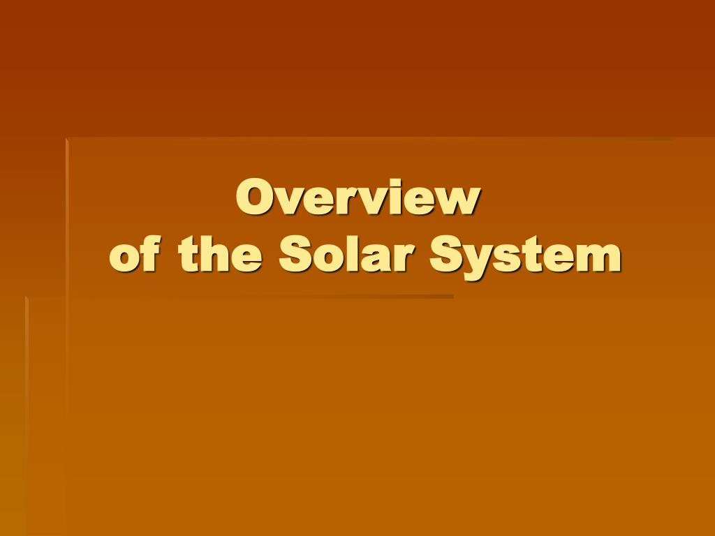 overview of the solar system l.