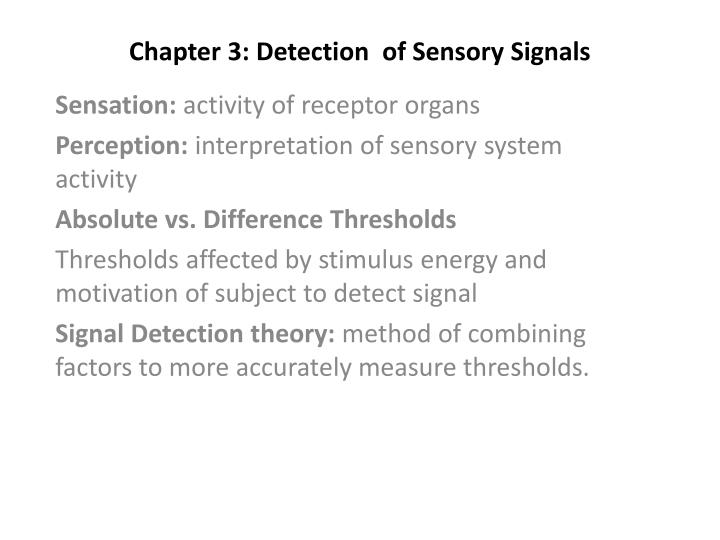 chapter 3 detection of sensory signals n.