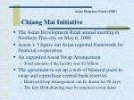 asian monetary fund amf chiang mai initiative