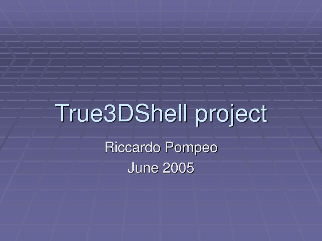 true3dshell project l.