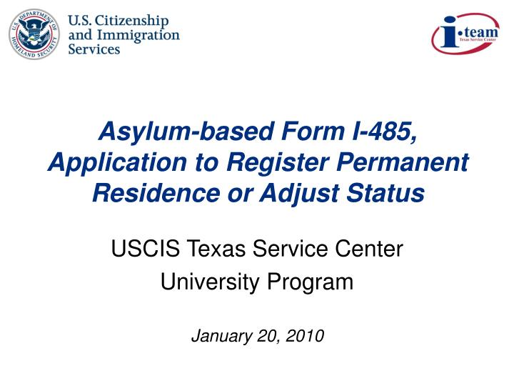 Ppt Asylum Based Form I 485 Application To Register Permanent