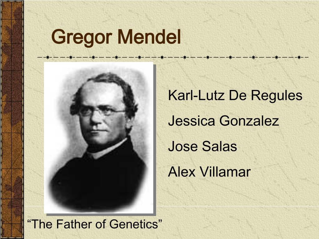 the father of genetics