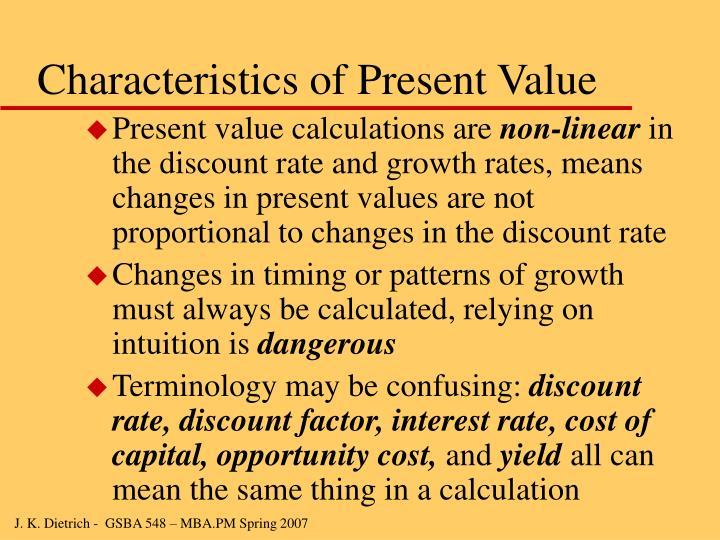 Characteristics of Present Value