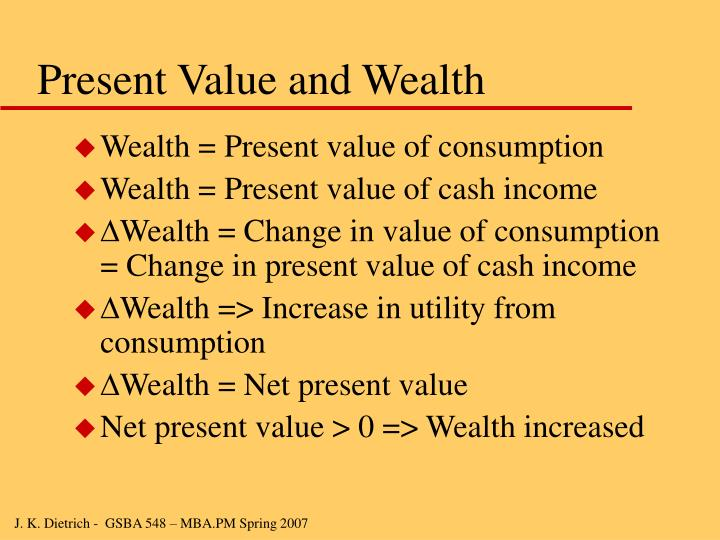 Present Value and Wealth