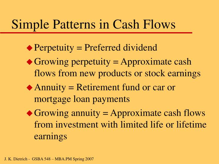 Simple Patterns in Cash Flows