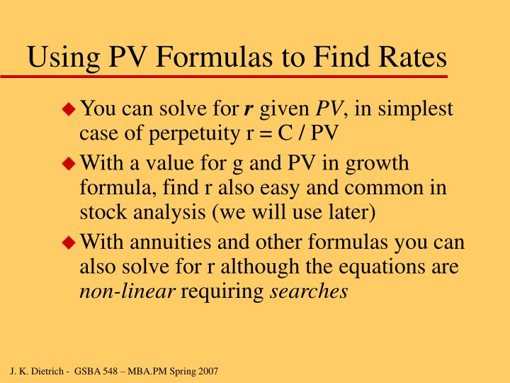 Using PV Formulas to Find Rates